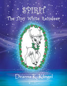 <strong>Spirit the Tiny White Reindeer</strong>