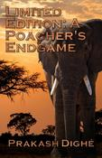 Limited Edition: A Poacher's Endgame