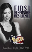 <strong>First Responder Resilience: Caring For Public Servants</strong>