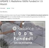 Radiance Co., Ltd have told that it has achieved its 100% goal at United States crowd funding platform 'Kick Starter'.