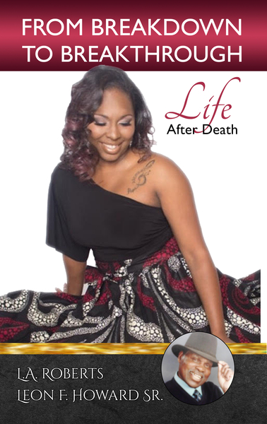 "L. A. Roberts Releases Her New Book, ""From Breakdown to Breakthrough"""