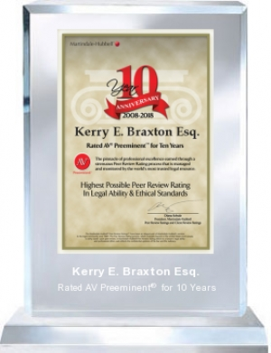 Attorney Kerry E. Braxton Esq. is Honored for Achievement of the AV Preeminent Rating – the Highest Possible Rating from Martindale-Hubbell
