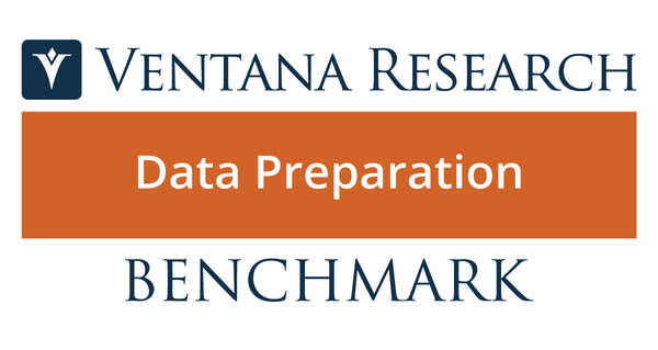 Ventana Research Brings New Market Research and Insights on Potential of Data Preparation