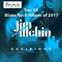 Jim Allchin's Decisions Named One of the Top Twenty Blues Rock Albums for 2017 by the venerable Roots Music Report