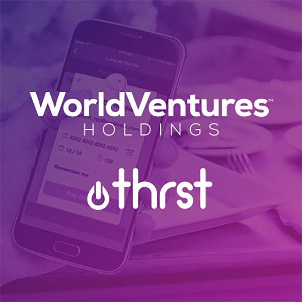 WorldVentures Holdings Announces New Relationship with THRST