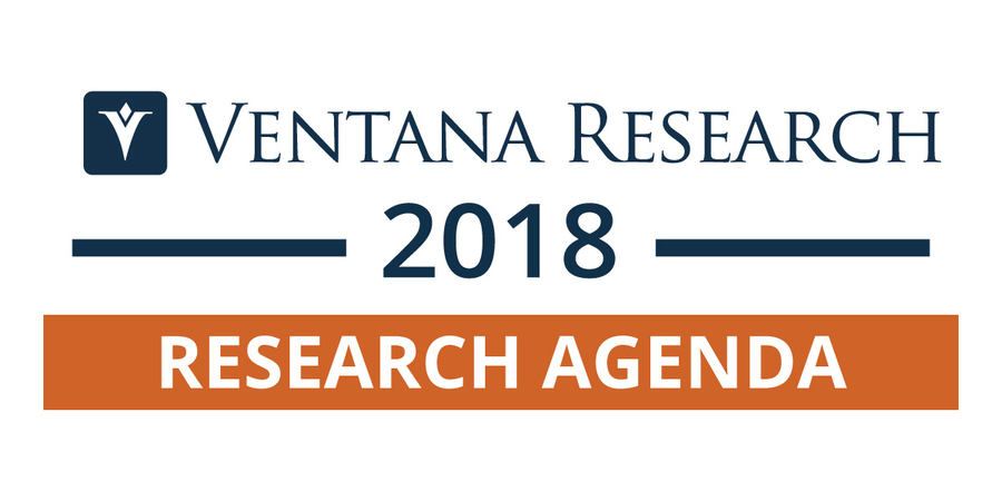 Ventana Research Unveils 2018 Research Agenda for Business and Technology Markets