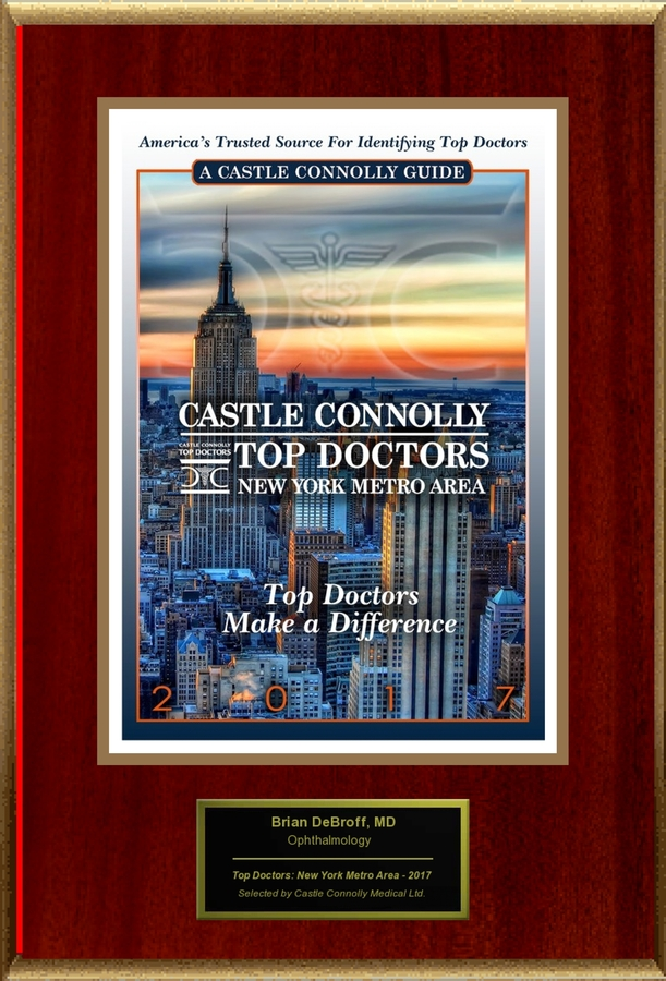 Dr. Brian M DeBroff MD, FACS, Ophthalmology, is Named a Top Doctor: New York Metro Area