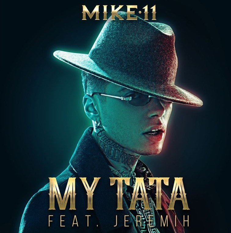 "Mike11 Set to Release Music Video for ""My Tata"" Single February 8th"