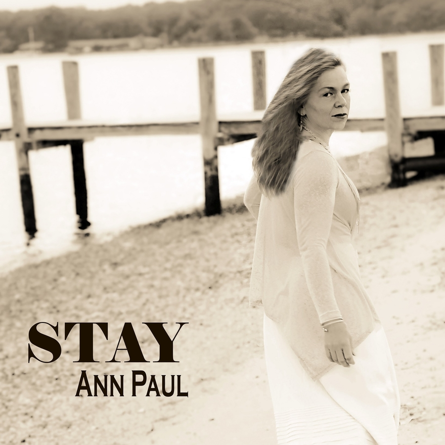 "Singer/Songwriter Ann Paul Releases Second Album ""Stay"""