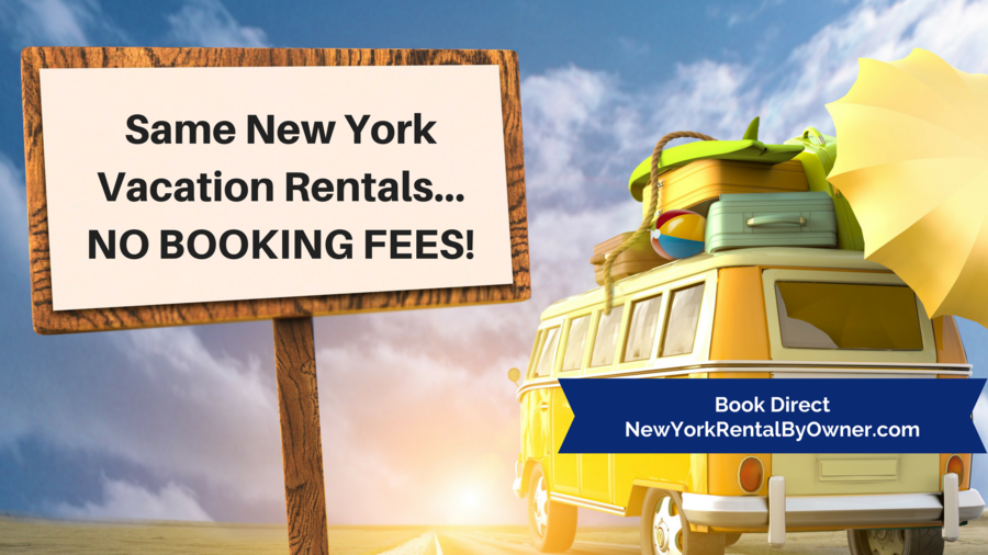 No Booking Fees on Your Vacation Rental at New York Rental By Owner!