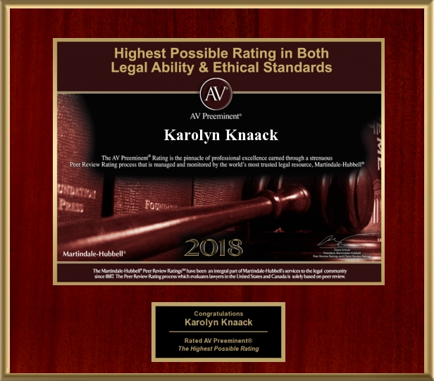 Attorney Karolyn Knaack has Achieved the AV Preeminent Rating – the Highest Possible Rating from Martindale-Hubbell