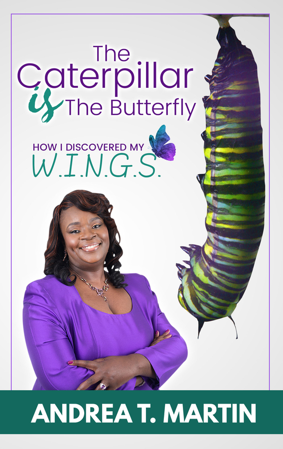 "Andrea T. Martin Releases Her New Book, ""The Caterpillar Is The Butterfly: How I Discovered My W.I.N.G.S."""