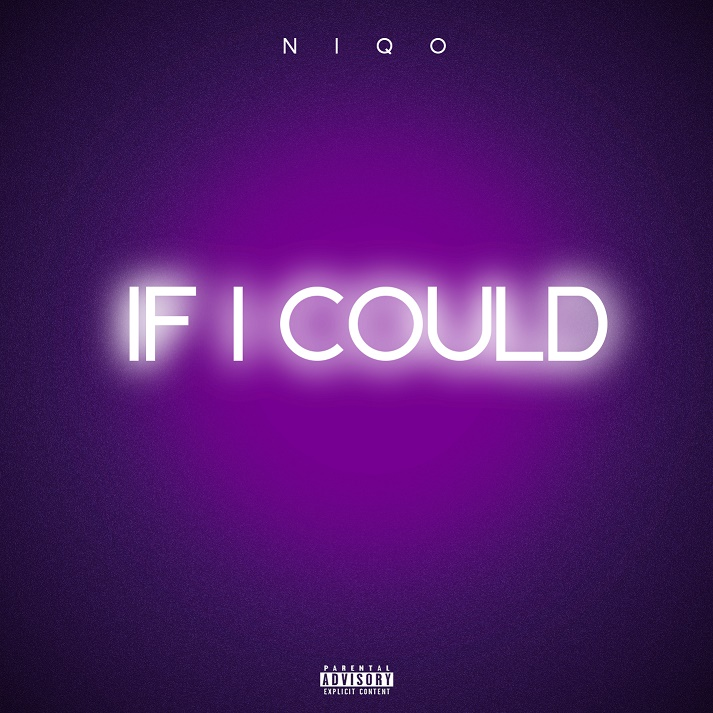 "Niqo P Releases Personal New Album ""If I Could"" April 20th"