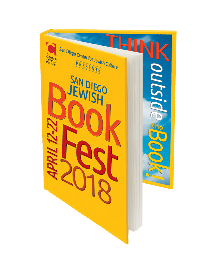 San Diego Jewish BookFest Takes You Outside the Book April 12 – 22, 2018