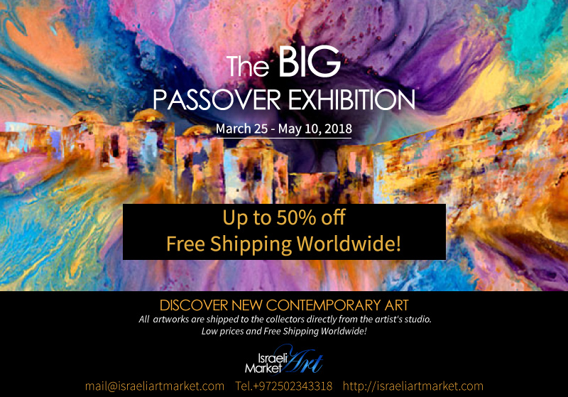 Israeli Art Market Announcing the Opening of the BIG Passover Exhibition