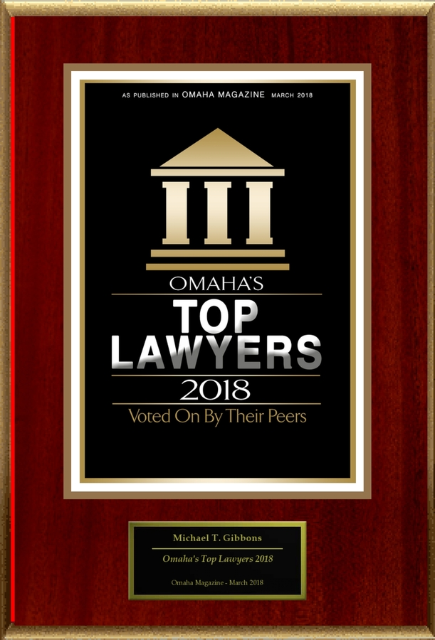 "Michael T. Gibbons Selected For ""Omaha's Top Lawyers 2018"""