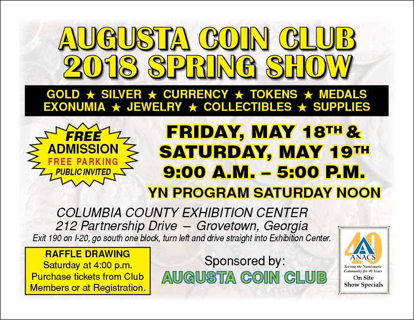 GoldCoin (GLD) Heads for the Augusta Coin Club's 2018 Spring Show