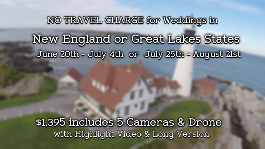 Special Summer Rate for New England & Great Lake States Weddings