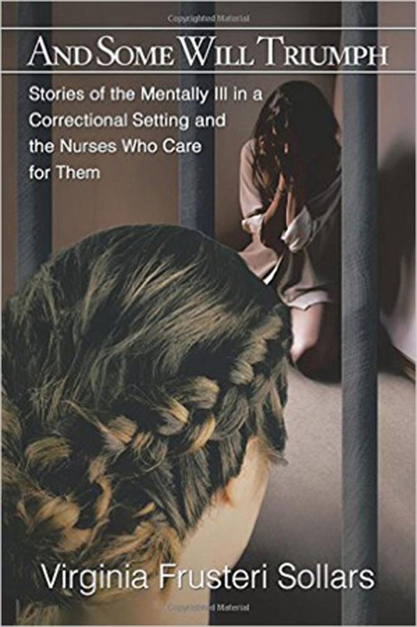 Mentally Ill In Jails And Prisons Is A Problem That Can Be Solved Says Virginia Sollars, Author Of 'And Some Will Triumph'