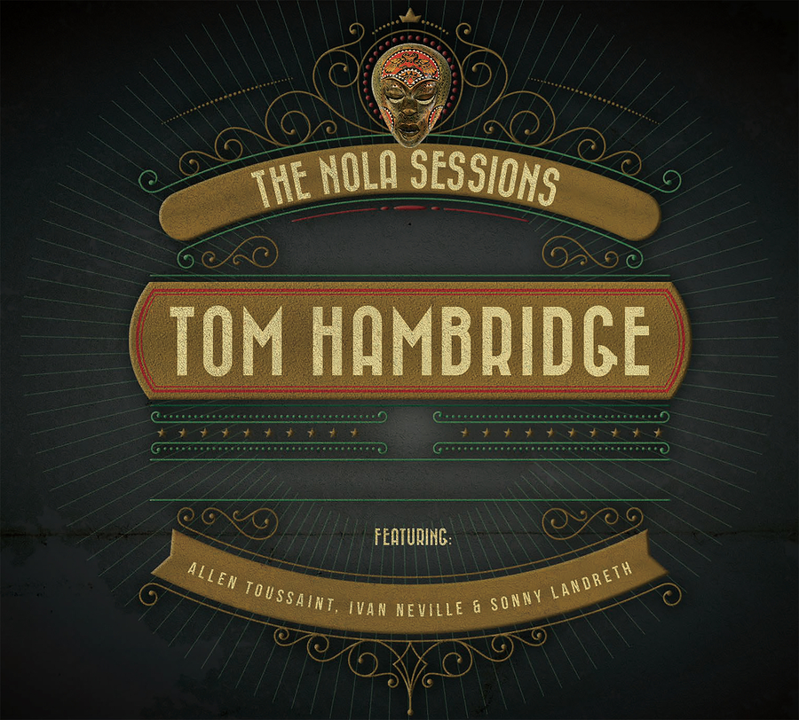 Grammy®, ASCAP and Blues Music Award Winner Tom Hambridge Announces New Solo LP for June 22nd, 2018