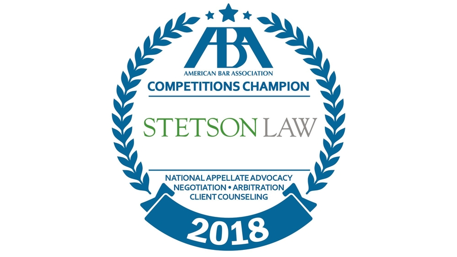 Stetson University College of Law is the First American Bar Association Competitions Champion