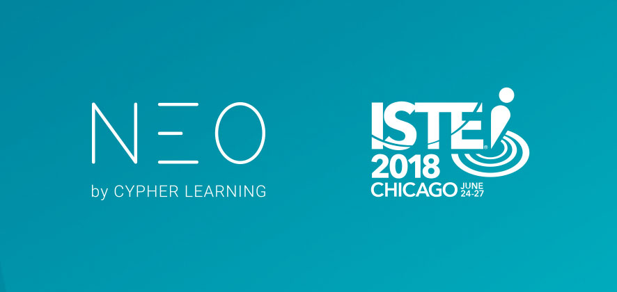 CYPHER LEARNING Showcases Education Innovation with NEO LMS at ISTE 2018