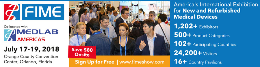 FIME 2018 Returns to Orlando to Showcase Affordable Healthcare Solutions