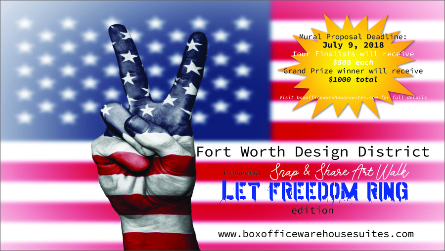 Fort Worth Design District Announces 'Let Freedom Ring' Art Contest as Park of Their 'Snap and Share Art Walk' Mural Gallery