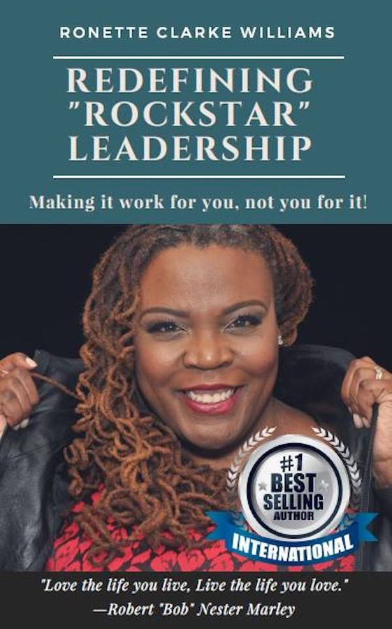 Ronette Clarke Williams Releases Her New Book, Redefining ROCKSTAR Leadership: 7 Week Workbook on Amazon