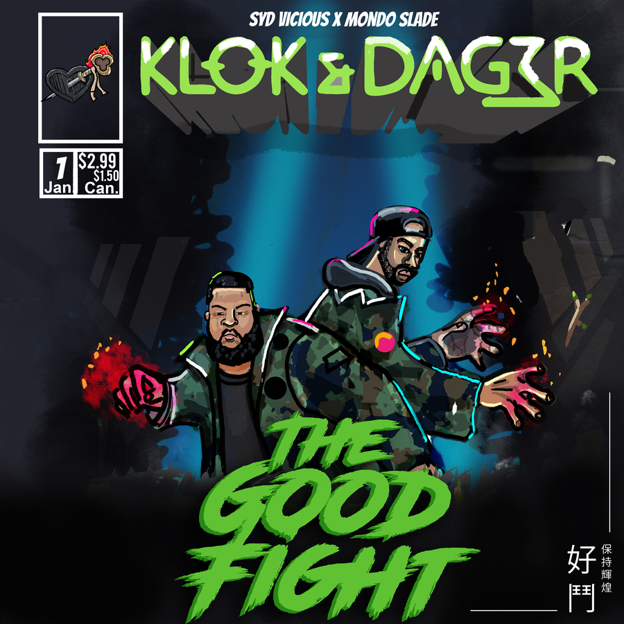 Syd Vicious and Mondo Slade Present Klōk&Dager 2: The Good Fight