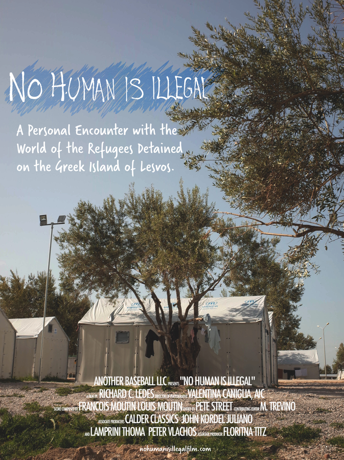 No Human Is Illegal- A Feature Documentary By Award-Winning NY Filmmaker Richard C. Ledes About The Refugees Detained On The Greek Island of Lesvos – Released Worldwide On YouTube