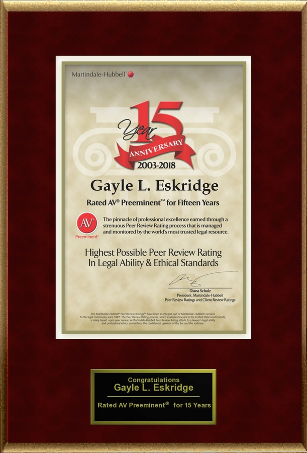 Attorney Gayle L. Eskridge has Achieved the AV Preeminent® Rating – the Highest Possible Rating from Martindale-Hubbell®