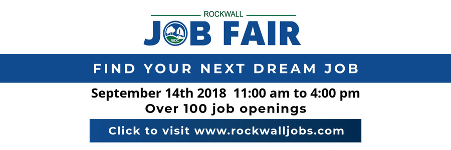 Rockwall Economic Development Corporation Announces 2018 Rockwall Job Fair Open for Employer Registration