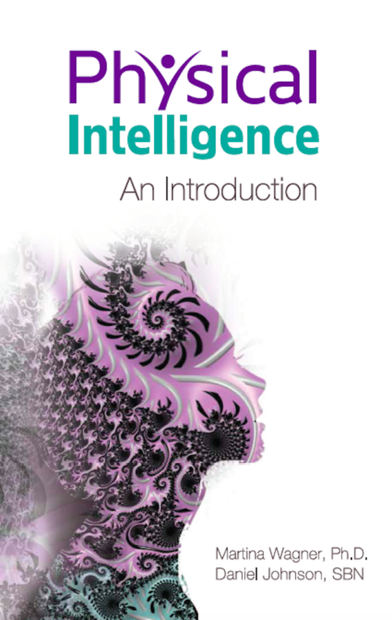 "Martina Wagner, Ph.D. and Daniel Johnson SBN Releases Their New Book, ""Physical Intelligence: An Introduction"" on Amazon"