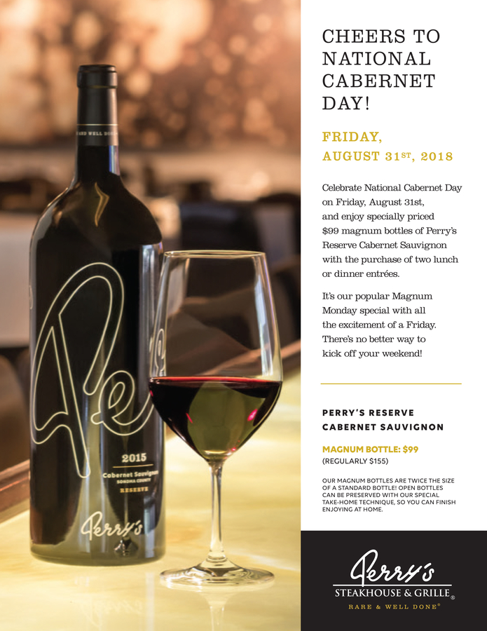 Celebrate National Cabernet Day Friday, August 31 at Perry's Steakhouse & Grille in Oak Brook