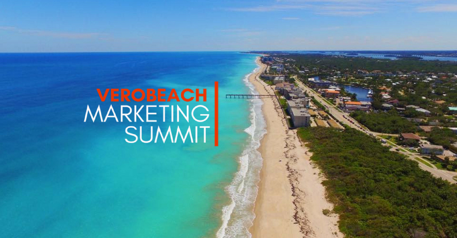 Introducing the Second Annual Vero Beach Marketing Summit