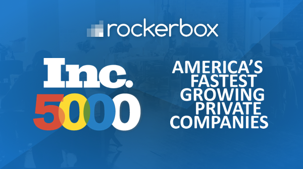 Rockerbox Ranks No. 830 on the 2018 Inc. 5000 With Three-Year Revenue Growth of 603%