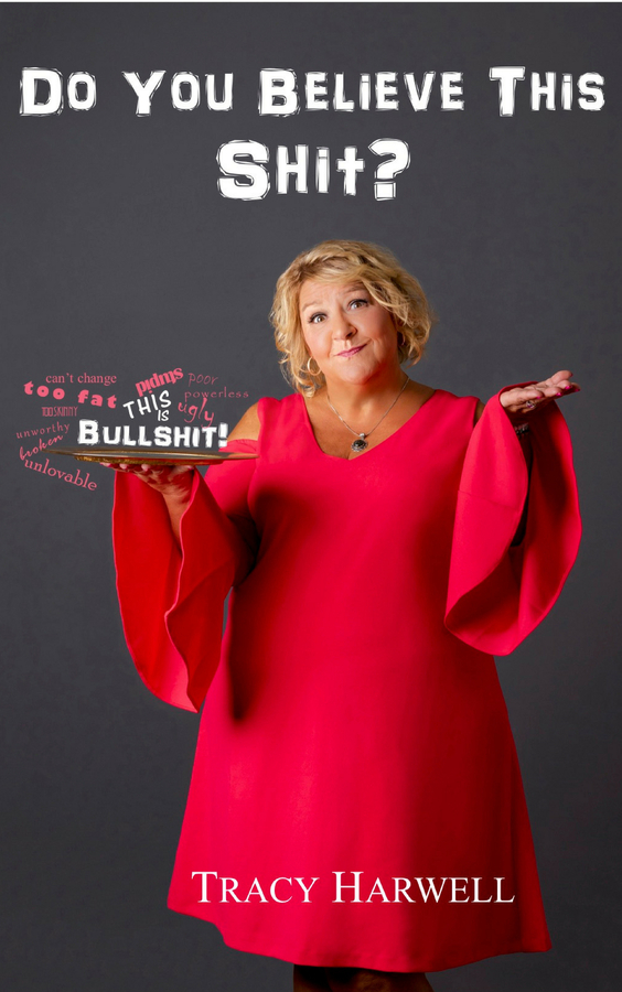 "Tracy Vitalo-Harwell Releases Her New Book, ""Do You Believe This Shit?"""