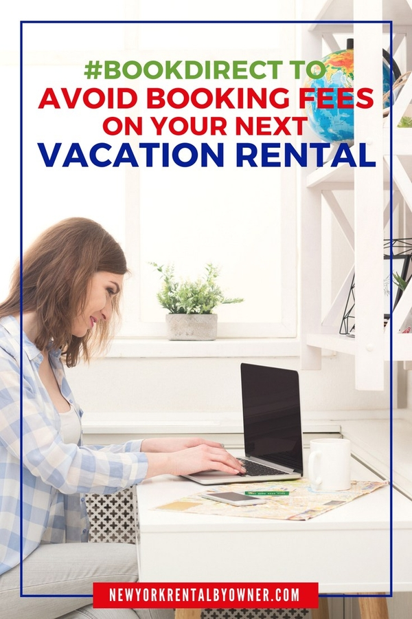 Travelers Save an Average of $200 by Booking Their New York Vacation Rentals Directly from Owners!