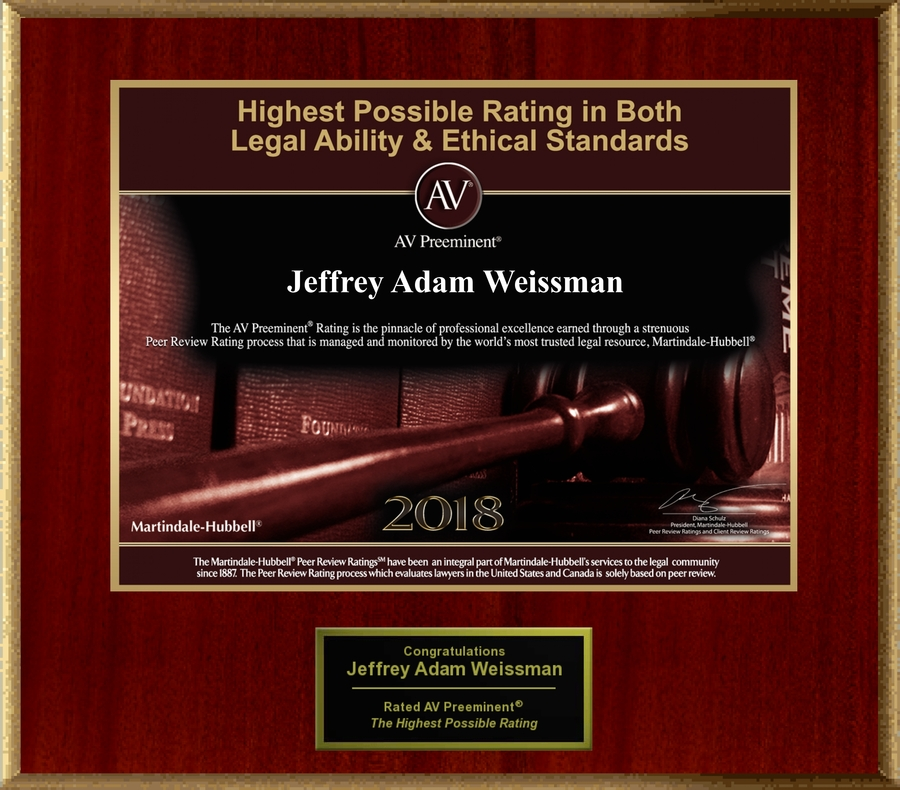 Attorney Jeffrey Adam Weissman has Achieved the AV Preeminent® Rating – the Highest Possible Rating from Martindale-Hubbell®