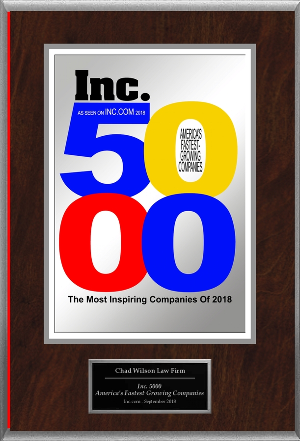 "Chad Wilson Law Firm PLLC Selected For ""Inc. 5000: America's Fastest Growing Companies"""