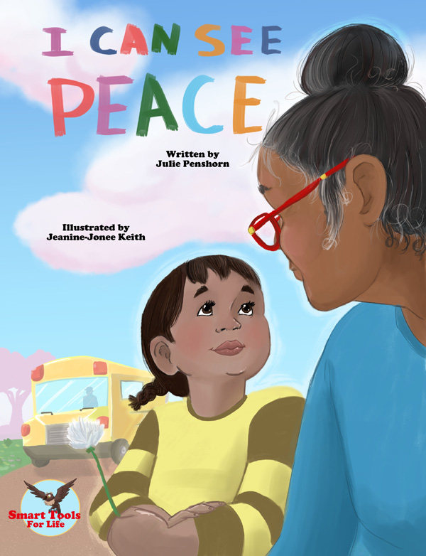 New Children's Book About Peace, 'I Can See Peace' By Author Julie Penshorn, Wins Human Relations Peace Book Of The Year Award