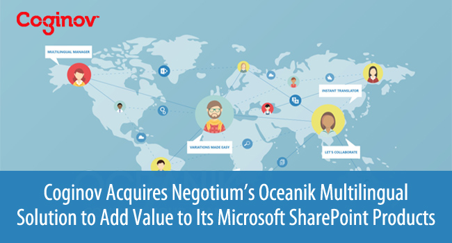 Coginov Acquires Negotium's Oceanik Multilingual Solution to Add Value to Its Microsoft SharePoint Products