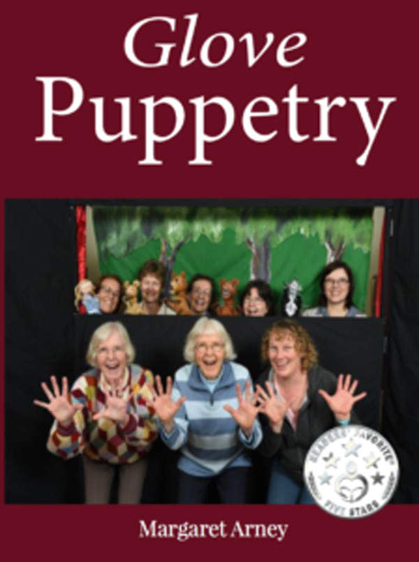 Puppetry Expert Margaret Arney Announces Release Of New Book About Puppetry, 'Glove Puppetry'