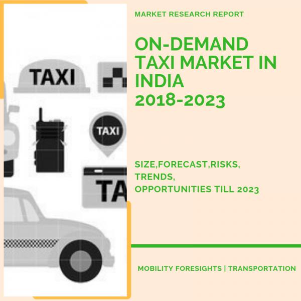 On-Demand Taxi Market in India 2018-2023