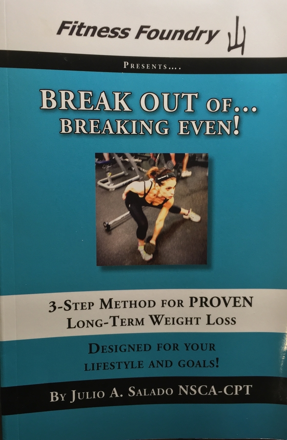 Stop Toying with Yo-Yo Diets and Keep the Weight Off. New Book, Breaking Out of Breaking Even! A Recipe for Weight-Loss Success
