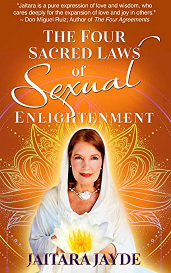 "Jaitara Jayde Releases Her New Book ""The Four Sacred Laws of Sexual Enlightenment"""