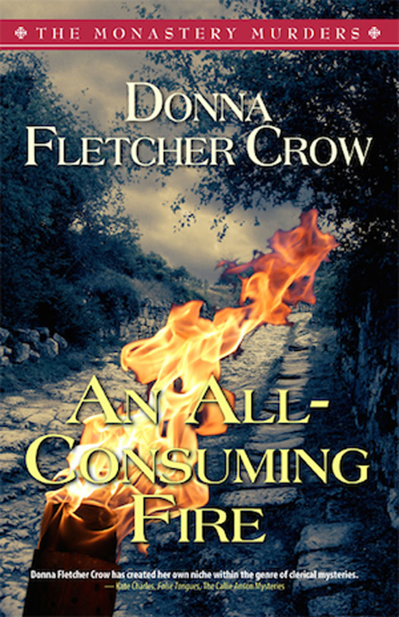 "A ""Royal"" Christmas Wedding In An English Monastery Is The Subject Of 'An All-Consuming Fire' By Donna Fletcher Crow, Award Winning Author Of British History"