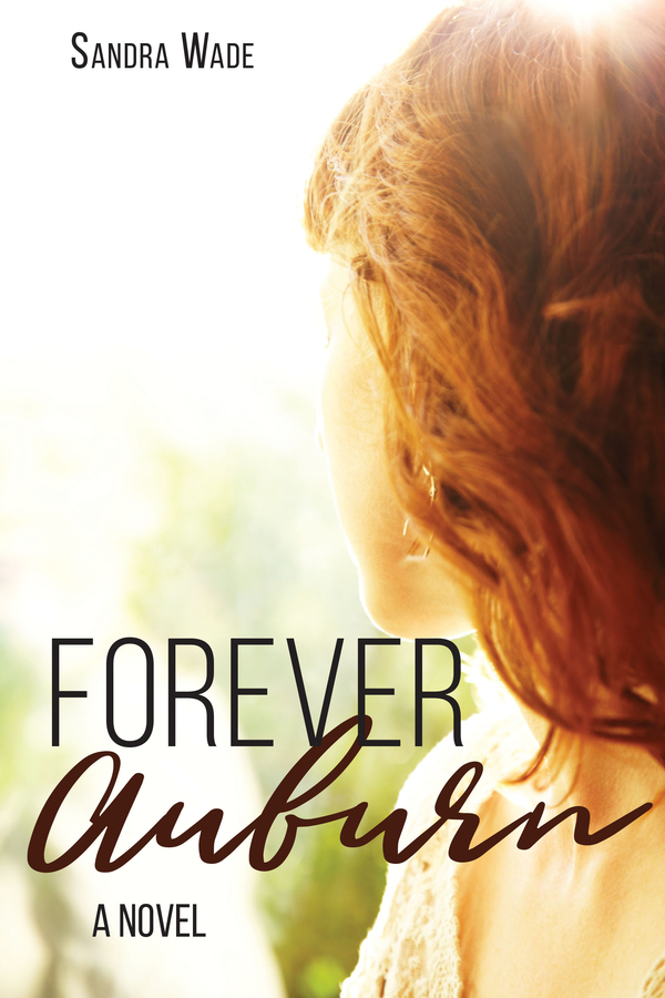 Author Sandra Wade Announces the Release of Her Book Forever Auburn