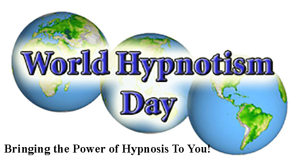 Change Your Mind, Change Your Life During The 15th Annual World Hypnotism Day, January 4, 2019